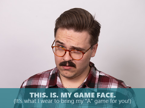 Chris Tompkins is bringing his game face
